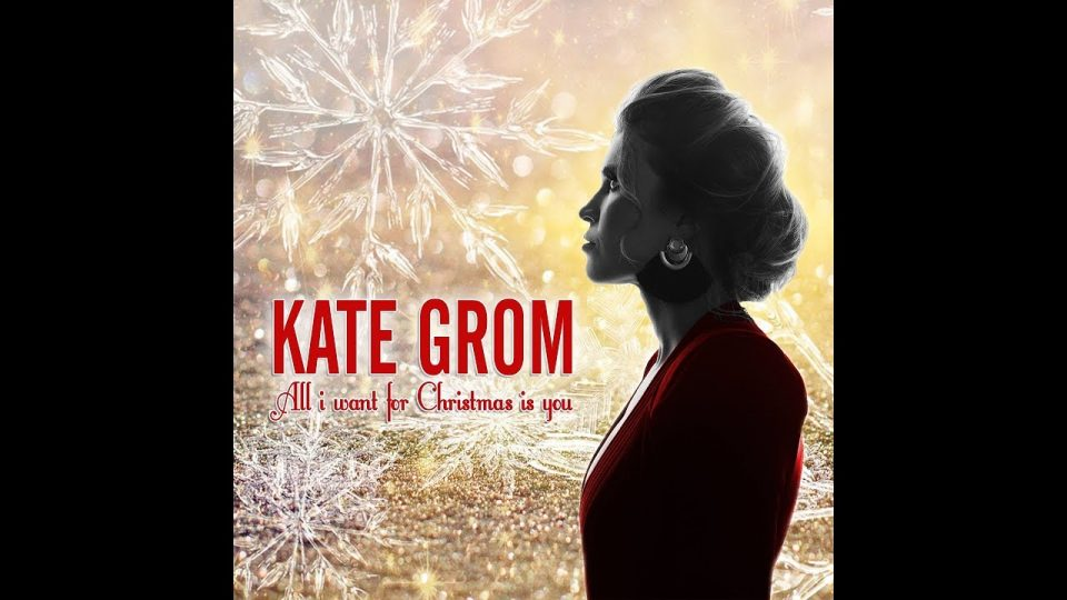 All I Want For Christmas is You | Kate Grom