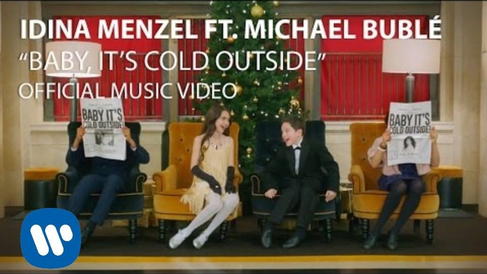 Baby It's Cold Outside   Idina Menzel & Michael Bublé