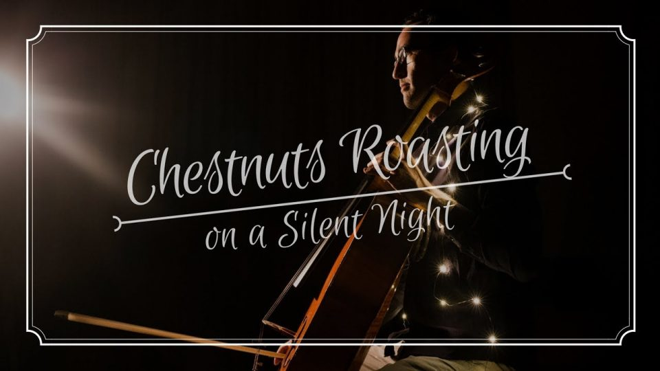 Chestnuts Roasting On A Silent Night | Project Mainstream
