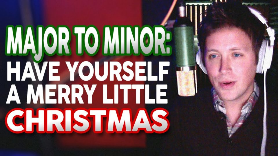 Have Yourself a Merry Little Christmas (Major to Minor) | Chase Holfelder