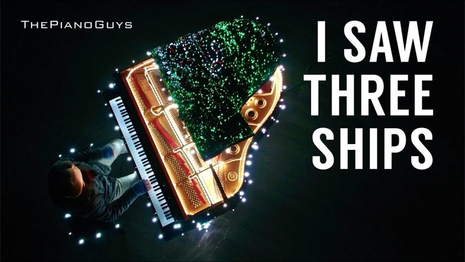 I Saw Three Ships | The Piano Guys