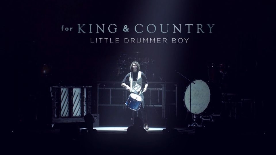 Little Drummer Boy | For King & Country