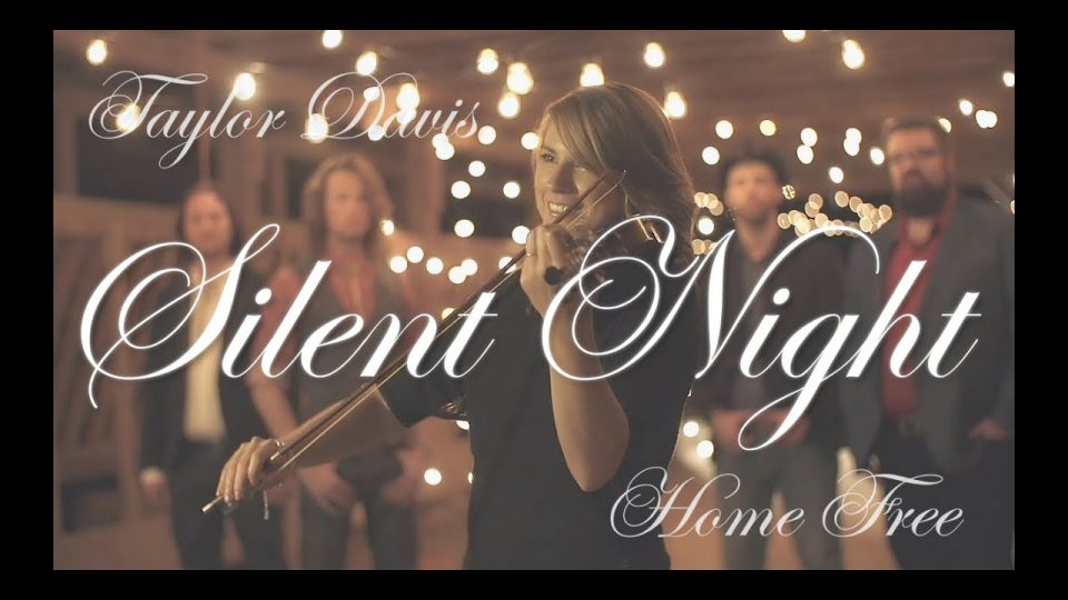 Silent Night | Taylor Davis (ft. Home Free)