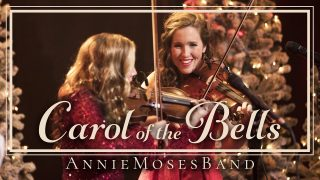Carol of the Bells | Annie Moses Band
