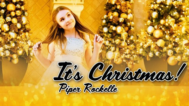 It's Christmas! | Piper Rockelle