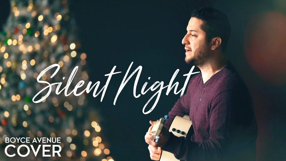 Silent Night | Boyce Avenue